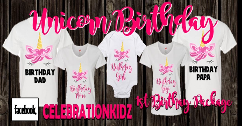5f4b9ece0 Unicorn Girls 1st Birthday Family T Shirt Pack Package